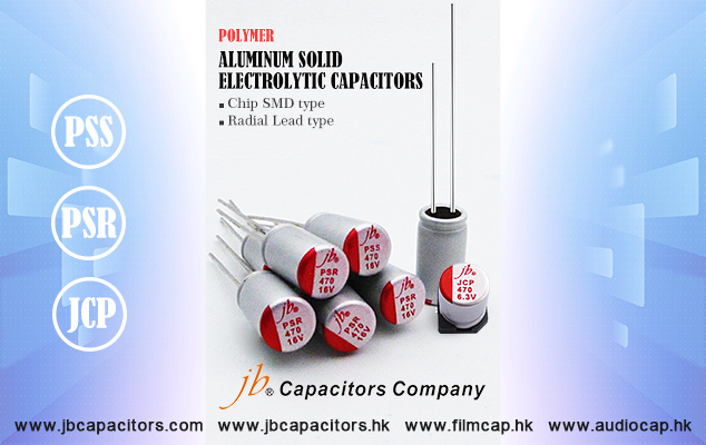 jb Conductive Polymer Aluminum Solid Electrolytic Capacitors with Chip SMD type and Radial Lead type